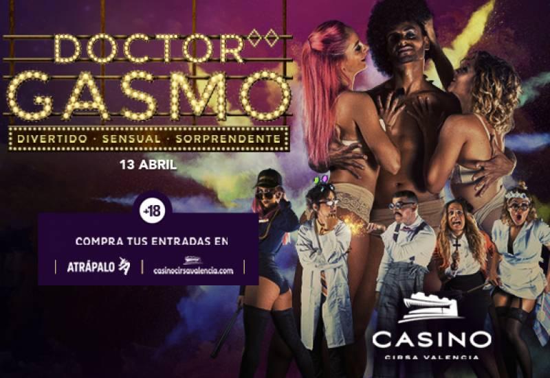 Dr Gasmo 13 abril Casino Cirsa Valencia