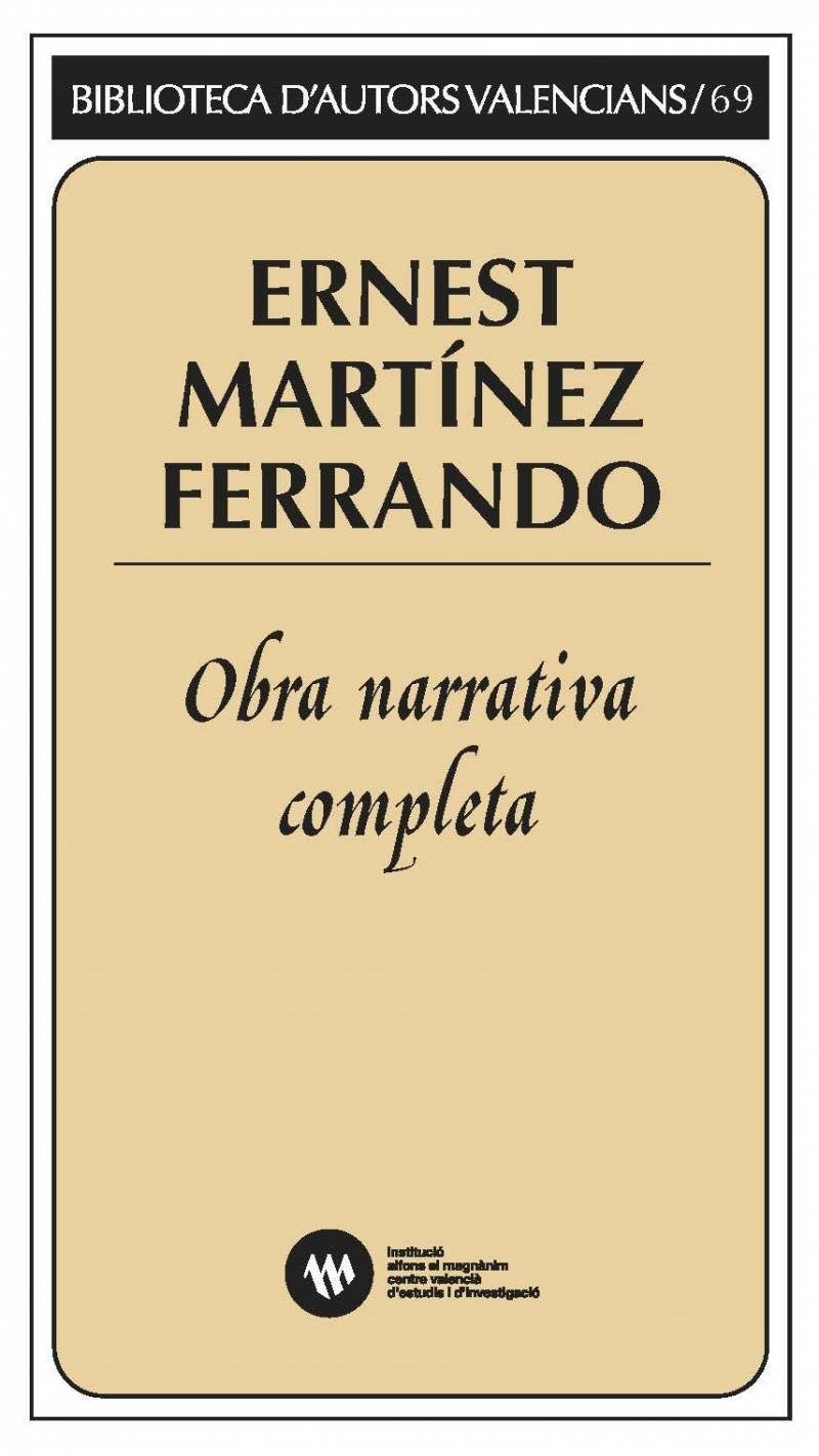 Ernest Martínez Ferrando, obra narrativa completa. EPDA