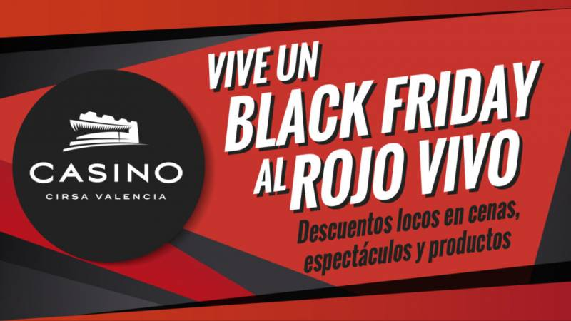 Black Friday Casino Cirsa Valencia