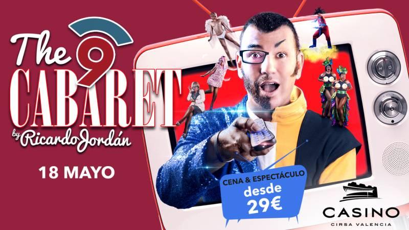 Nou Cabaret 18 mayo Casino Cirsa Valencia