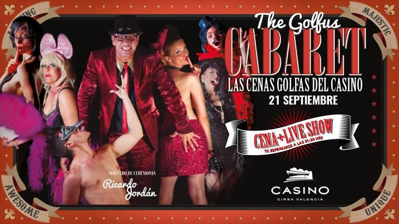 Golfus Cabaret 21 septiembre Casino CIRSA Valencia