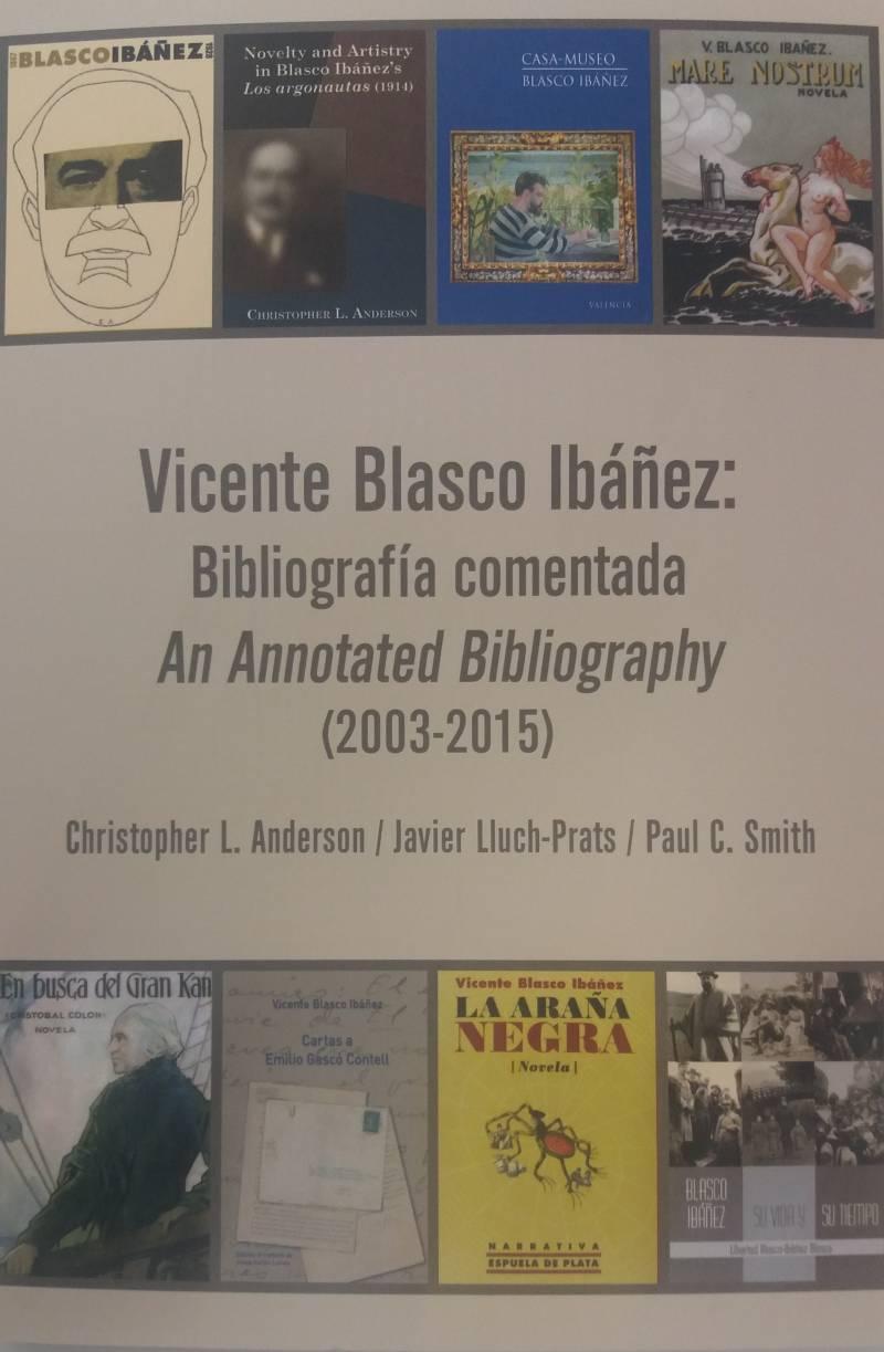 Blasco Ibañez. Bibliografía comentada