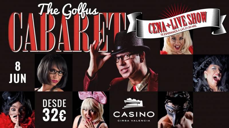 Golfus Cabaret Casino Cirsa Valencia 8 junio