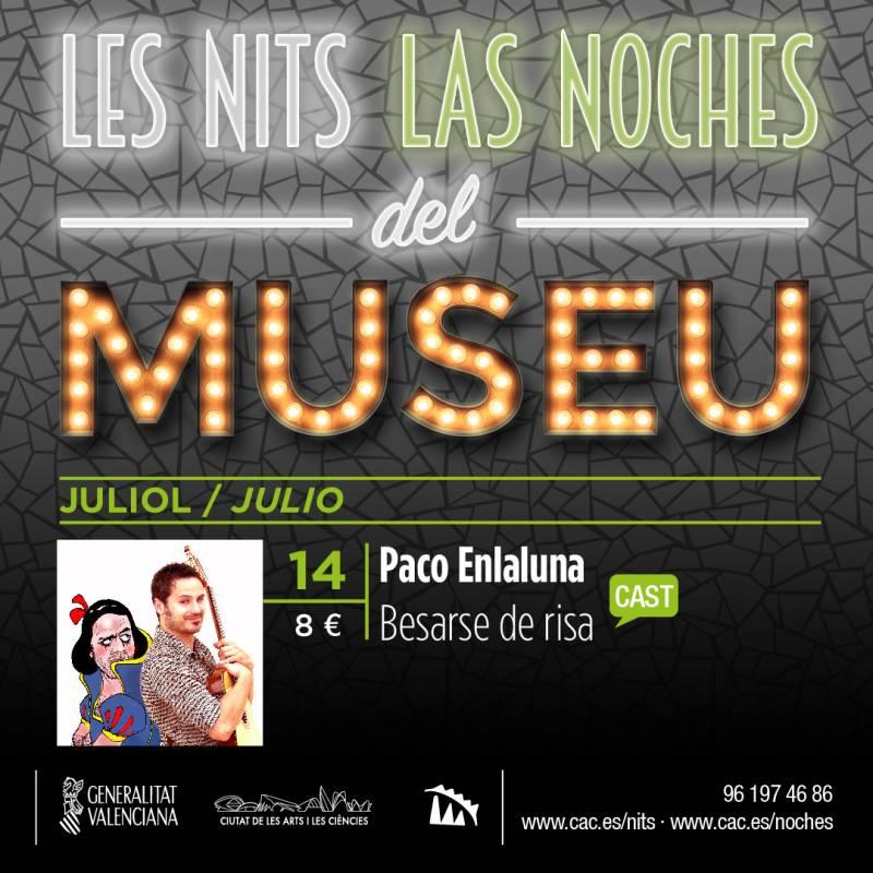 Paco Enlaluna, Les Nits del Museu