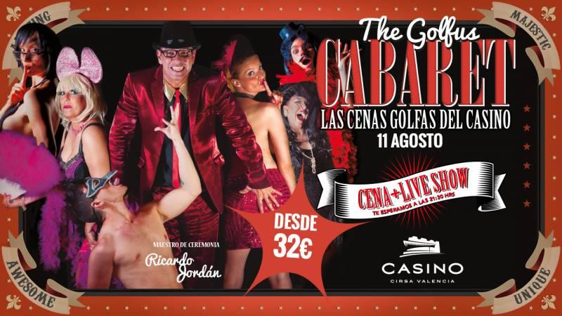 The Golfus Cabaret, Casino Cirsa Valencia