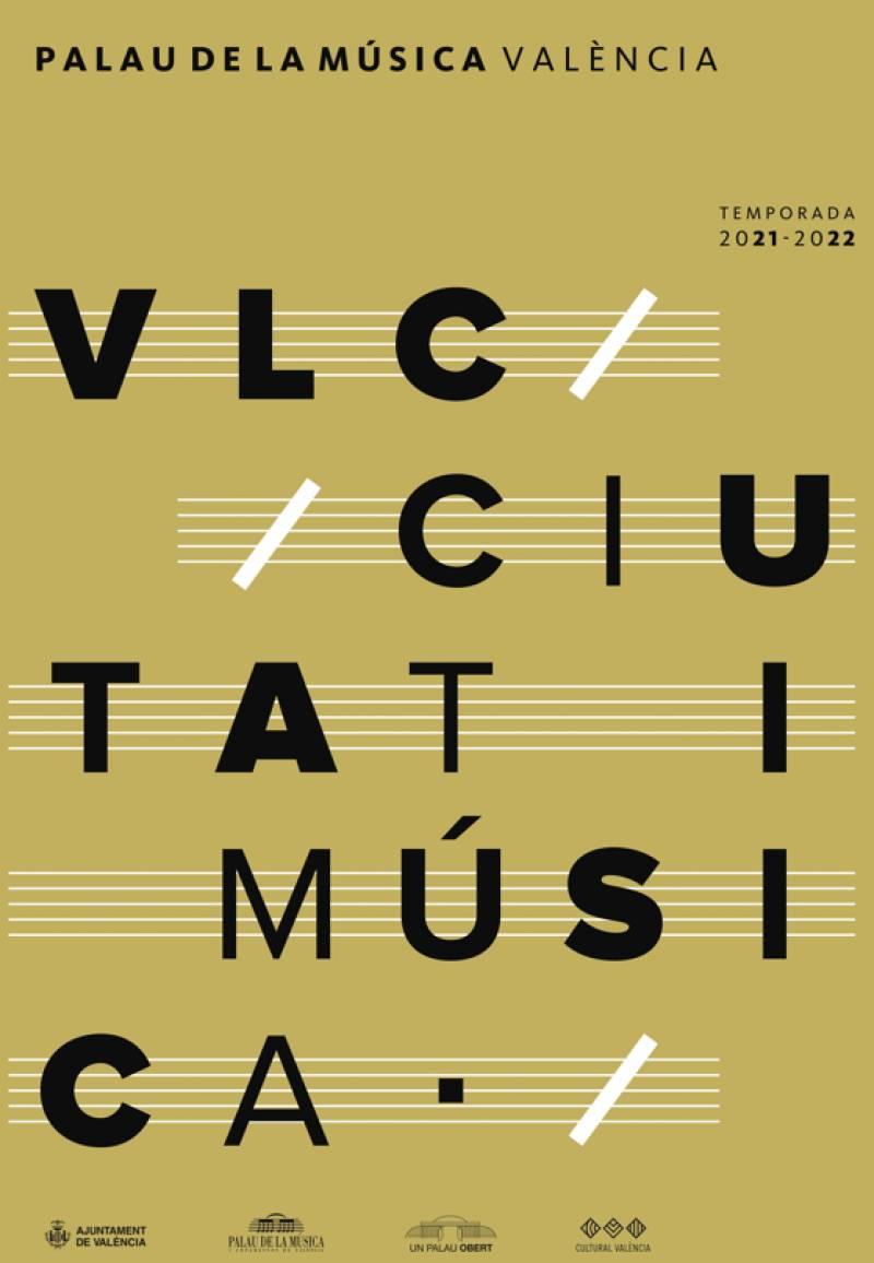 Cartell de la temporada d?abonament 2021/22 ?VLC, Ciutat i Música? al Palau de la Música.