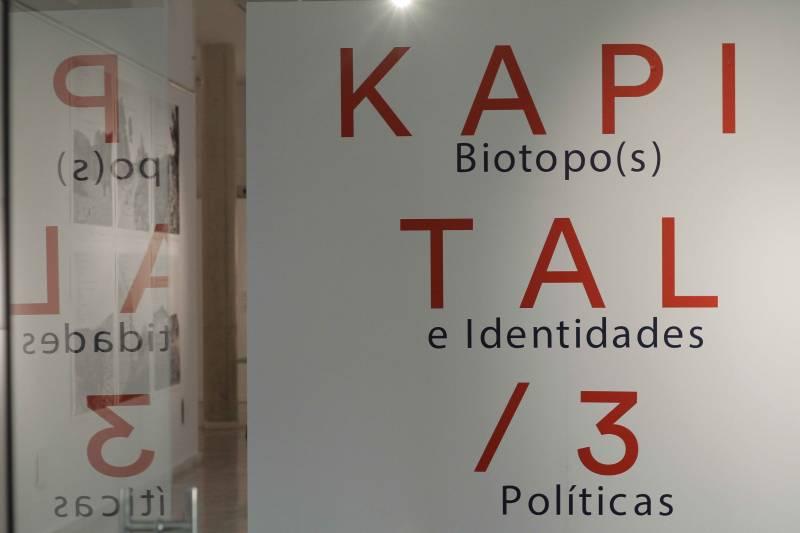 Expo Kapital 03 / Biotopo(s) e Identidades Políticas