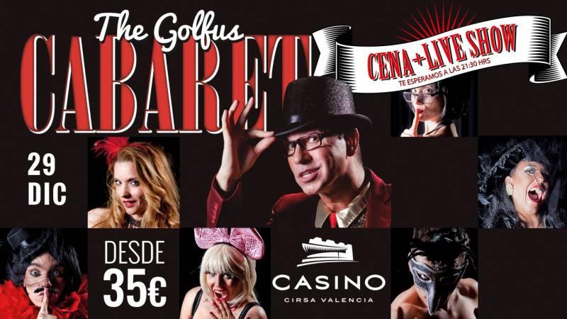 Golfus Cabaret Casino Cirsa Valencia 29 diciembre