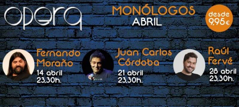 Monólogos opera abril Casino Cirsa Valencia