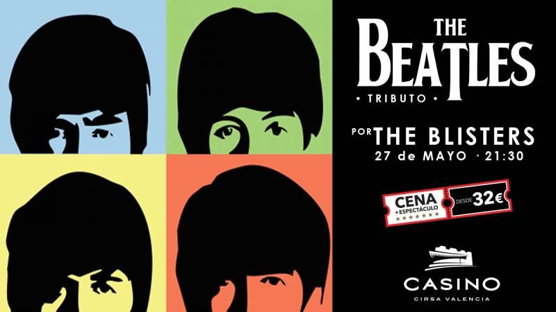 Casino Cirsa Valencia rendirá tributo a The Beatles con los valencianos The Blisters.