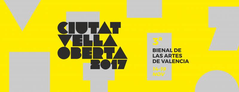 III Bienal Ciutat Vella Oberta 2017 del 14 al 19 N ¡Mucho Arte en Valencia!