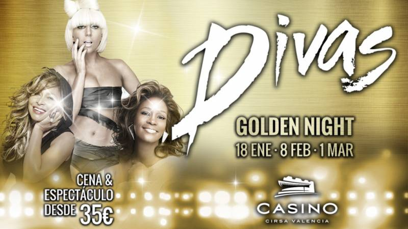 Divas Golden Night Casino Cirsa Valencia