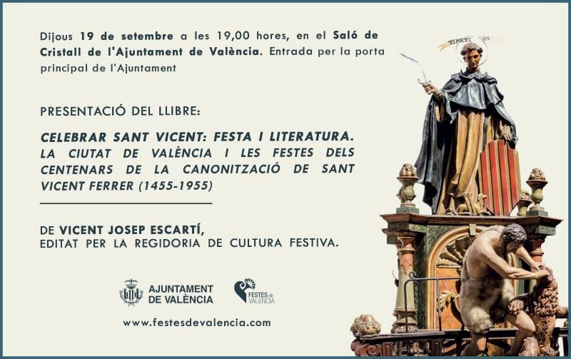El Ayuntamiento edita un libro dentro de las conmemoraciones del VI Centenario de la Muerte de San Vicente Ferrer