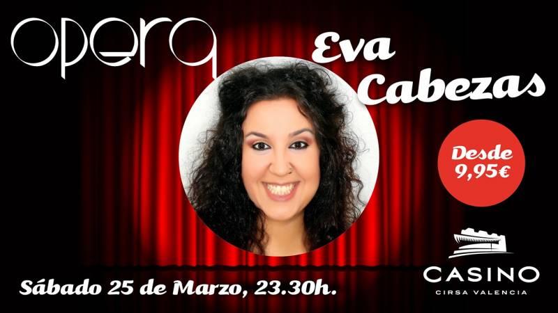 Eva Cabezas en Casino Cirsa Valencia