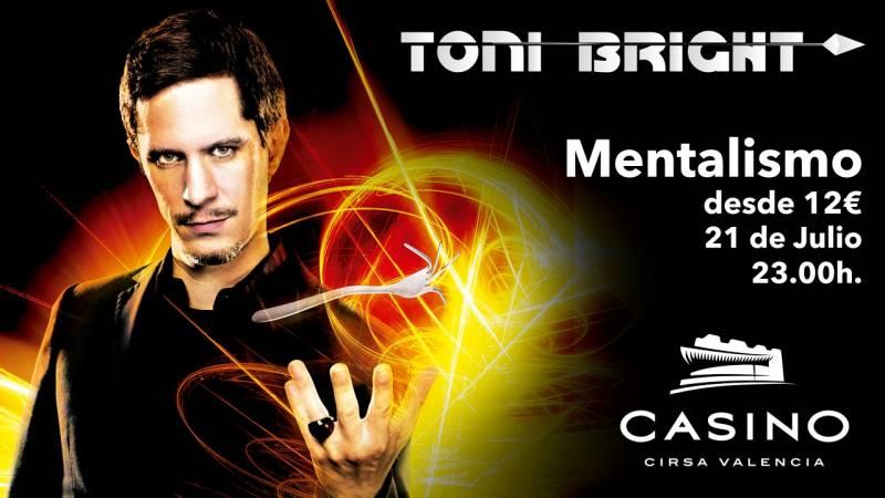 Toni Bright Casino Cirsa Valencia
