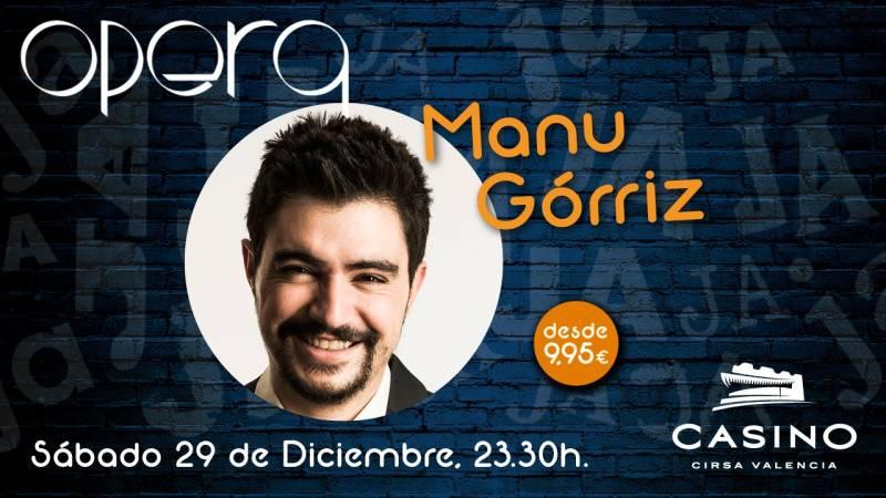 Manu Górriz 29 diciembre Casino Cirsa Valencia