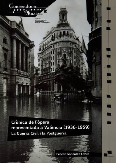 El Magnànim publica una aproximación a la ópera representada en València durante la Guerra Civil y la Postguerra