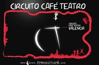 Programación Circuito Café Teatro de Valencia abril mayo 2017