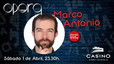 Marco Antonio, mucha risa e improvisación la sala Ópera de Casino Cirsa Valencia