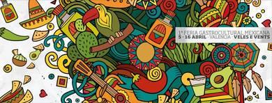 Girando México · 1ª Feria Gastrocultural Mexicana