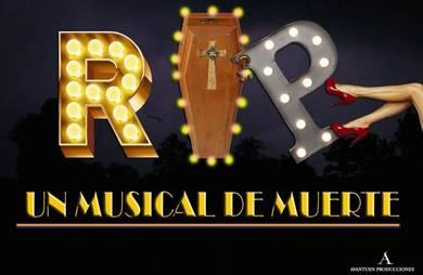 ¿Preparado para morirte de risa?, 'R.I.P. Un Musical de Muerte' en la Sala Zircó de Valencia